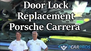 Door Lock Replacement Porsche Carrera
