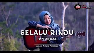 Selalu Rindu - Slow - Reggae Ska Version - Cover Terbaik (Fitri Alfiana)