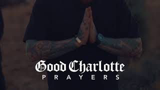 Good Charlotte   Prayers (Audio)