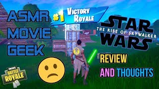 ASMR Movie Geek 🙁 Star Wars The Rise of Skywalker Review and Thoughts 🎮🎧 Relaxing Whispering 😴💤