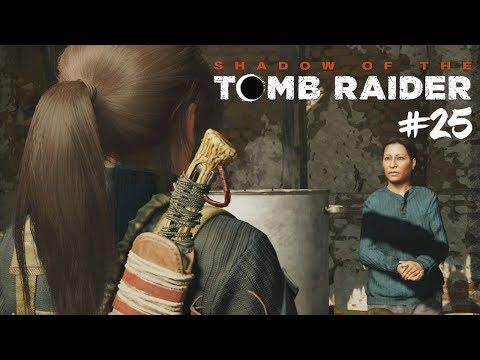 Průzkům nové vesničky a NÁKUPY! #25 [Shadow of the Tomb Raider]