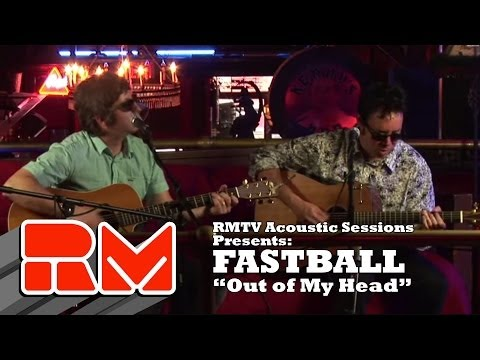 Fastball - Out of My Head (RMTV Official)