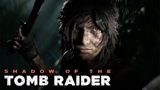 SHADOW OF THE TOMB RAIDER Gameplay FULL GAME (1080p HD 60FPS PC)