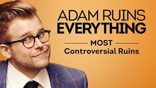 Adam Ruins Everything - Most Controversial Ruins (Mashup) | truTV