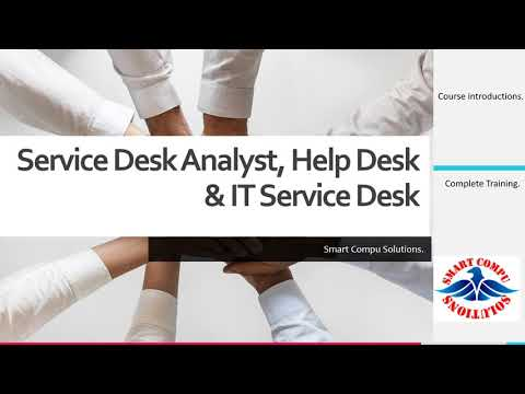 Service Desk Analyst Training/Course Intro - 1 - YouTube
