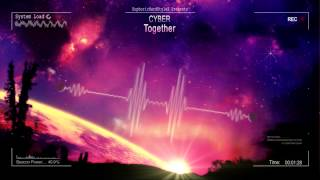 Cyber - Together [Mastered Rip]