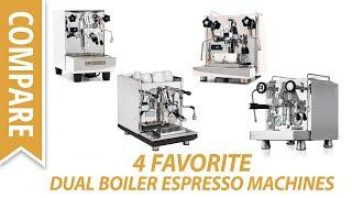 Compare the Top 4 Dual Boiler Espresso Machines 2017
