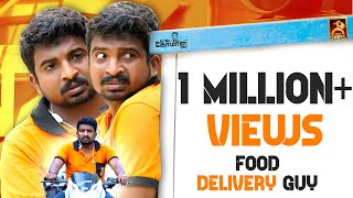Food Delivery Guy | Naan Komali Nishanth #11 | Black Sheep