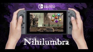 Nihilumbra -  Nintendo Switch Trailer