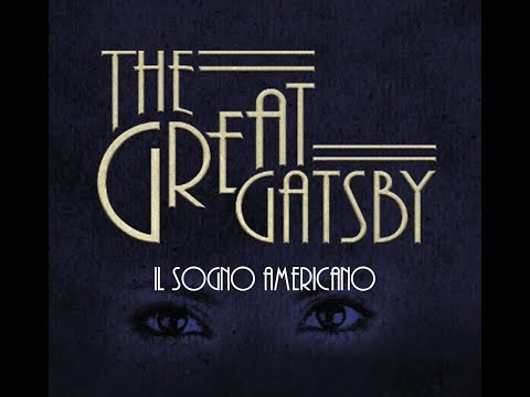 The Great Gatsby. Il sogno americano