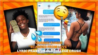 """QUANDO RONDO """"SCARRED FROM LOVE"""" LYRIC PRANK ON OLD COLLEGE CRUSH *I THINK IM IN LOVE*"""