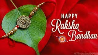 Happy Raksha Bandhan Wishes, Happy Raksha Bandhan Song, Raksha Bandhan status,Happy Raksha Bandhan,