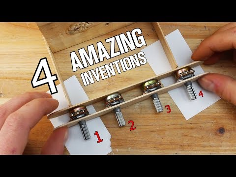 4 Amazing and Homemade Inventions DIY
