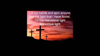 Marvelous Light-Charlie Hall-With Lyrics