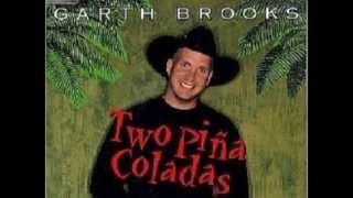 Two Pina Coladas / Garth Brooks / Cover