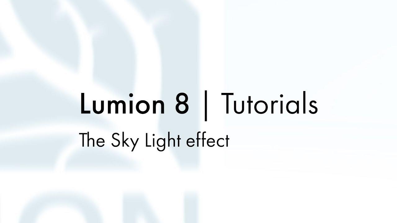 エフェクト:スカイライト(Lumion8 series)