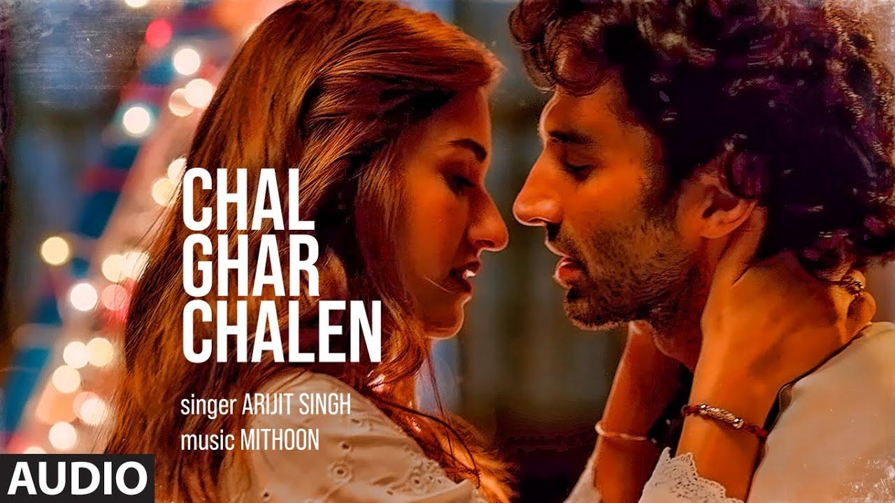 Chal Ghar Chalen Song Lyrics Hindi English Urdu Malang Aditya R K Arijit Singh Lyrics