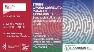 Youtube: STRESS LAVORO-CORRELATO: MANAGER A CONFRONTO   Digital Talk   Eco-Consult