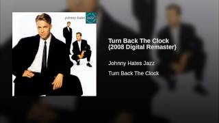 Turn Back The Clock (2008 Digital Remaster)
