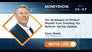 Tax Strategies to Protect Wealth from Pending Tax Reform: Spring Update
