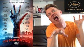 The Dead Don't Die   Film Review (Cannes Film Festival 2019)