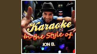 Pretty Girl (In the Style of Jon B.) (Karaoke Version)