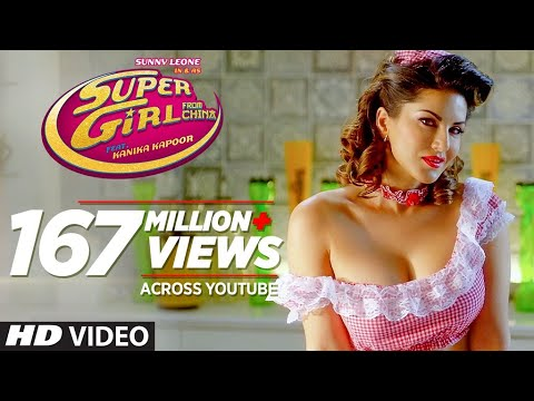 Super Girl From China Ft Sunny Leone  Kanika Kapoor