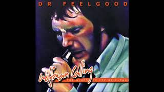 Dr Feelgood - Don't Start Me Talking