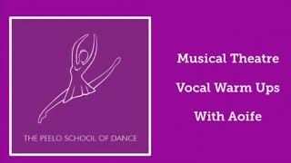 Musical Theatre Vocal Warm Ups with Aoife