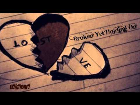 ♫ Broken Yet Holding On - Unkown (Roni Tran) ♫