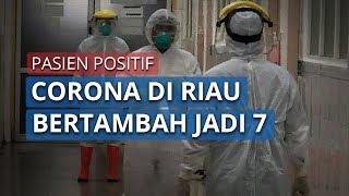 Pasien Positif Corona di Kepulauan Riau Bertambah Menjadi 7 Orang