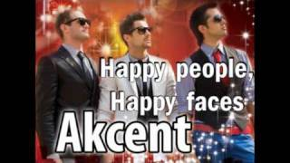 AKCENT   Happy People, Happy Faces (NEW Single 2009 Offcial Radio Version)