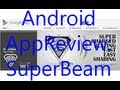 App Review: SuperBeam - NFC+WiFi Direct File ...