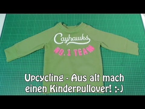 diy aus alt mach einen kinderpullover i n hen f r anf nger upcycling 1 m tze stricken. Black Bedroom Furniture Sets. Home Design Ideas