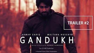Gandukh - Official Trailer (HD)