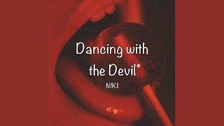 / Dancing with the Devil - NIKI (Lyrics) /