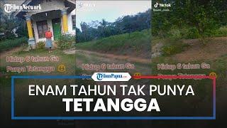 Viral Video TikTok 6 Tahun Tak Punya Tetangga, Pemilik Rumah: Sunyi Tenteram, Jauh dari Ghibah