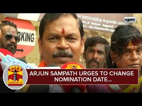 Arjun-Sampath-urges-to-Change-Nomination-Date--Thanthi-TV