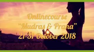 "OnlineCourse ""Mudras & Prana"", what is it about?"