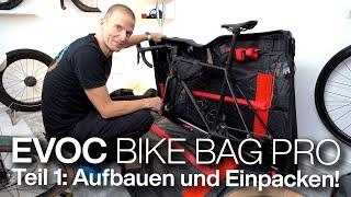 Evoc Bike Bag Pro Fahrradkoffer/Fahrradtasche: Anleitung & Einpacken OPEN U.P.P.E.R. (Teil 1)
