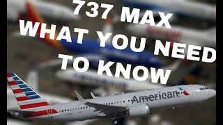 BOEING 737 MAX WHAT YOU NEED TO KNOW