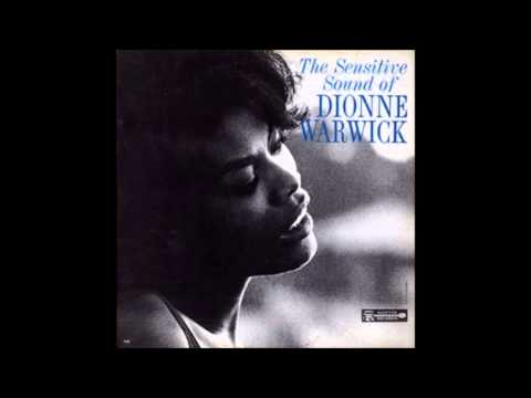 Dionne Warwick - Who Can I Turn To