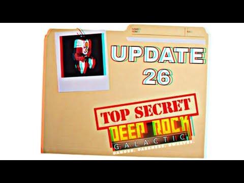 NEW UPDATE 26 CLASSIFIED - DEEP ROCK GALACTIC Sneak Peak