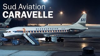 Sud Aviation Caravelle - реактивная француженка