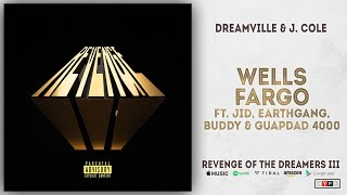 JID, EARTHGANG, Buddy & Guapdad 4000 - Wells Fargo [Interlude] (Revenge of the Dreamers 3)