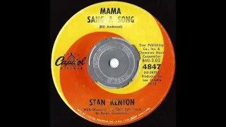 1962 Stan Kenton  MAMA SANG A SONG