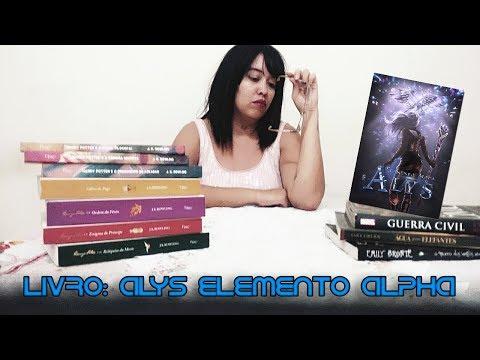 Falando Sobre o Livro: Alys Elemento Alpha