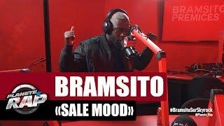 "Bramsito ""Sale Mood"" #PlanèteRap"