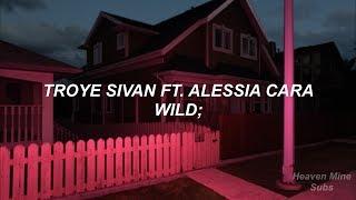 Troye Sivan Ft. Alessia Cara   Wild (español)