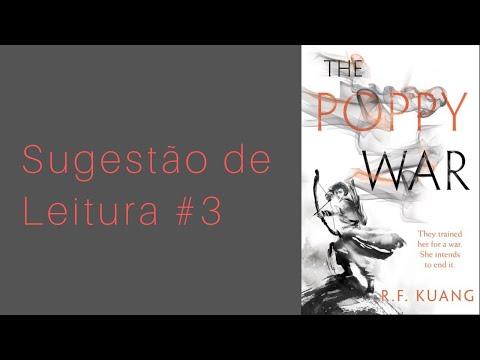 Sugestão de Leitura #3 The Poppy War de R. F. Kuang